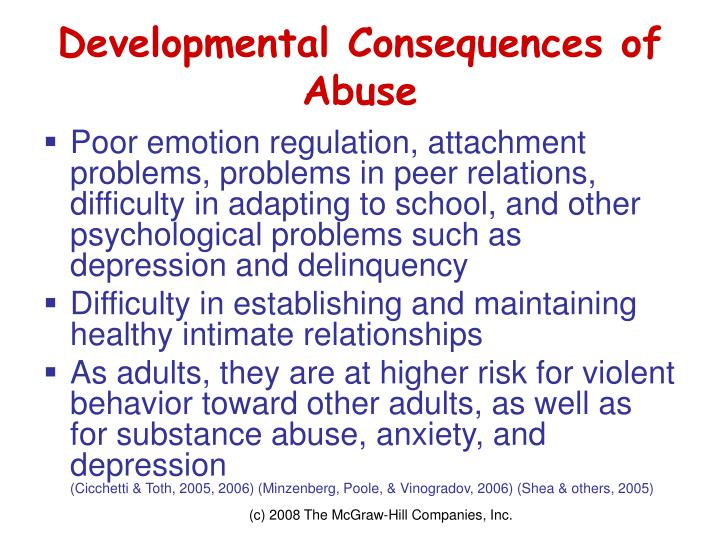 Developmental Consequences of Abuse