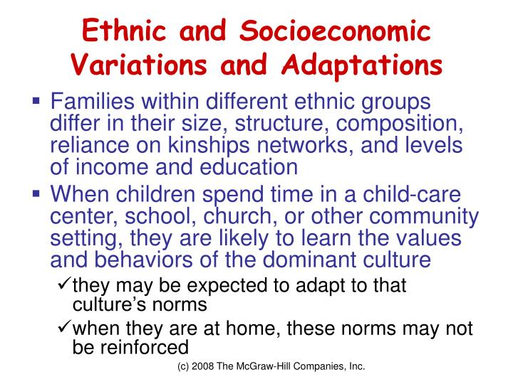 Ethnic and Socioeconomic Variations and Adaptations