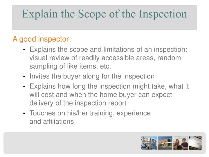 Explain the Scope of the Inspection