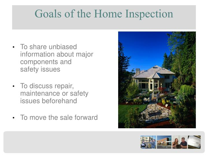Goals of the Home Inspection