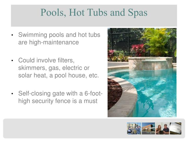 Pools, Hot Tubs and Spas