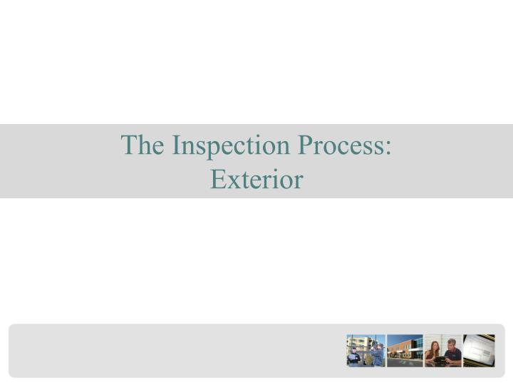 The Inspection Process: