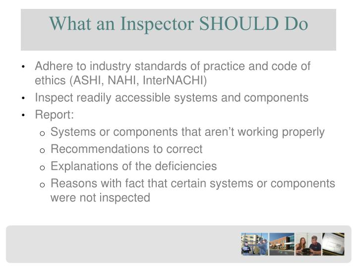 What an Inspector SHOULD Do