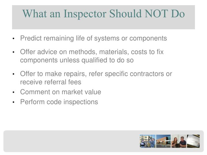 What an Inspector Should NOT Do