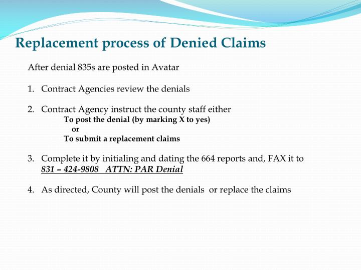 Replacement process of Denied Claims