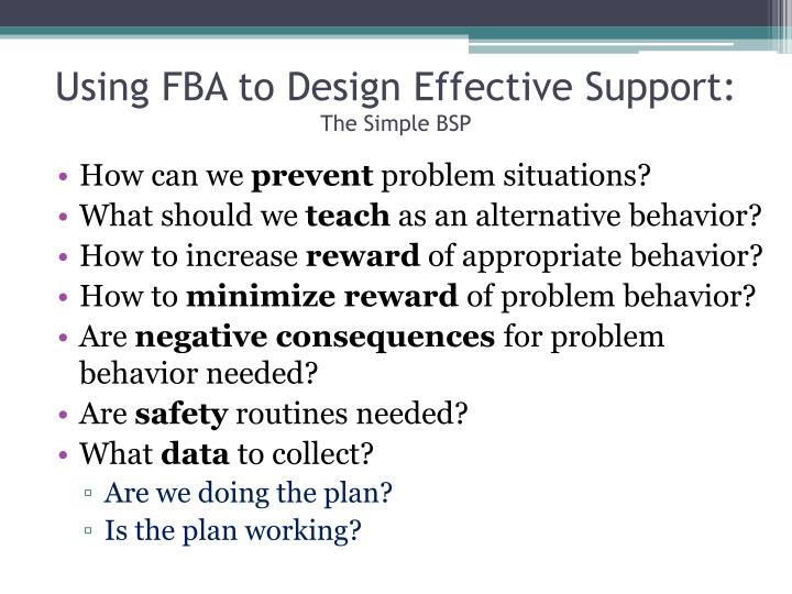 Using FBA to Design Effective Support: