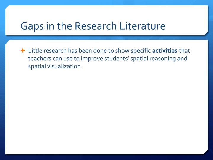 Gaps in the Research Literature
