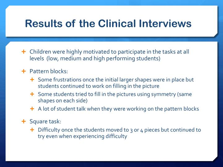 Results of the Clinical Interviews