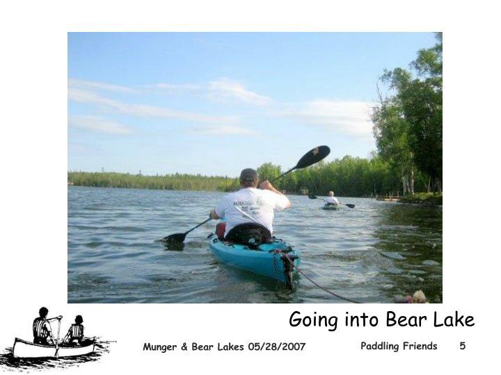 Going into Bear Lake