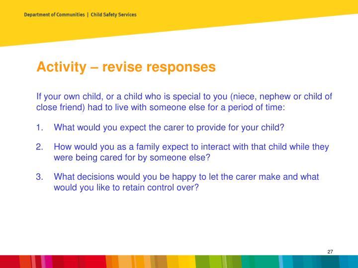 Activity – revise responses