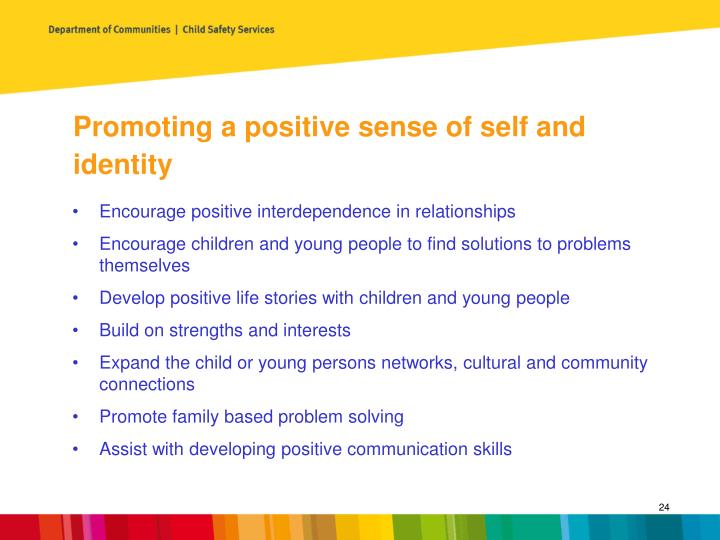 Promoting a positive sense of self and identity
