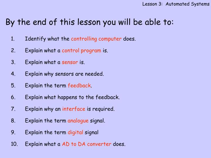 Lesson 3:  Automated Systems