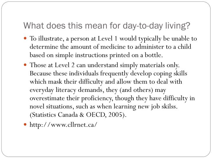 What does this mean for day-to-day living?