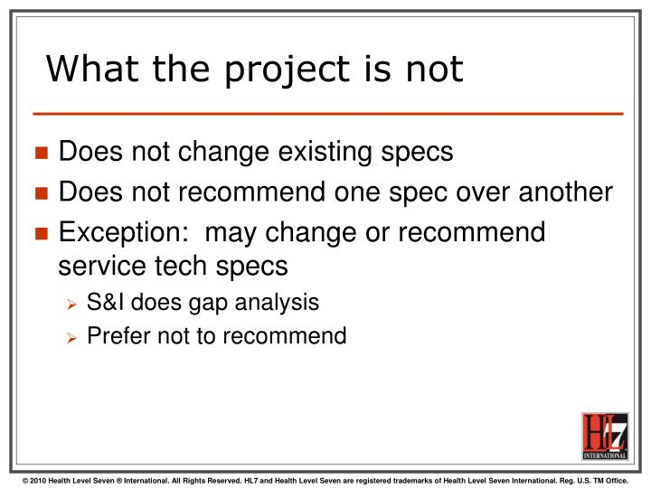 What the project is not