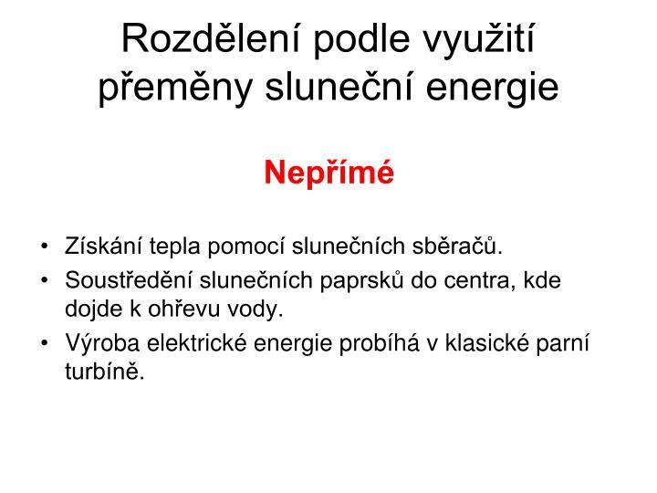 Rozdělení podle využití přeměny sluneční energie