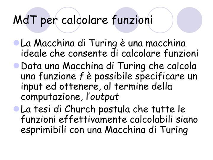 MdT per calcolare funzioni
