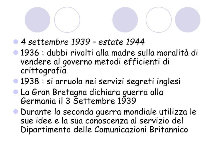 4 settembre 1939 – estate 1944