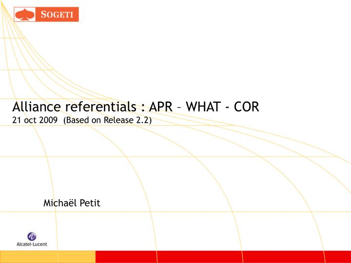 alliance referentials apr what cor 21 oct 2009 based on release 2 2