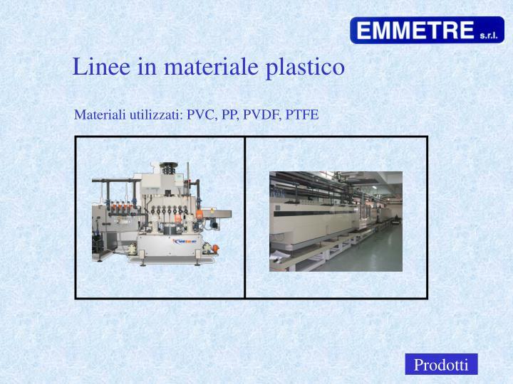 Linee in materiale plastico