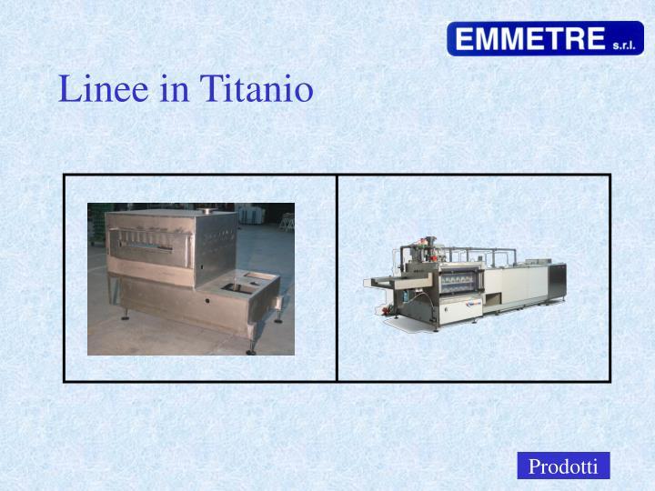 Linee in Titanio