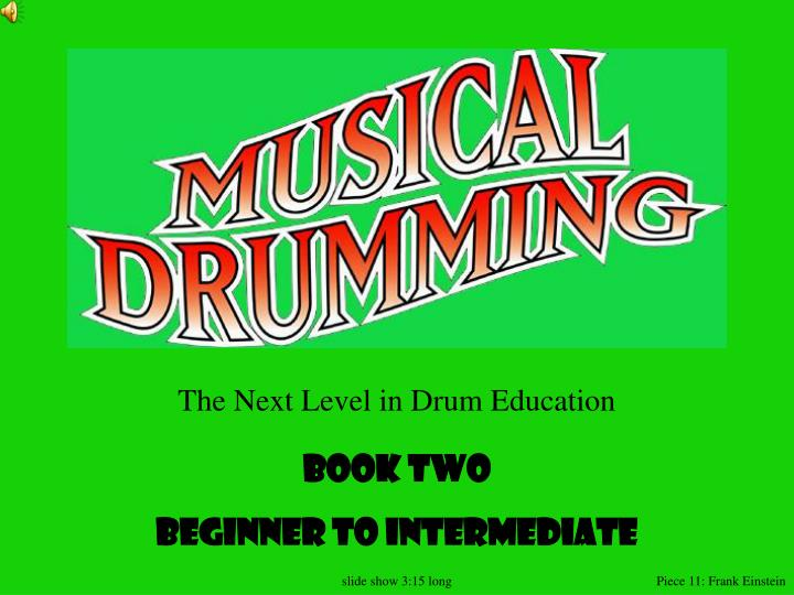 The Next Level in Drum Education