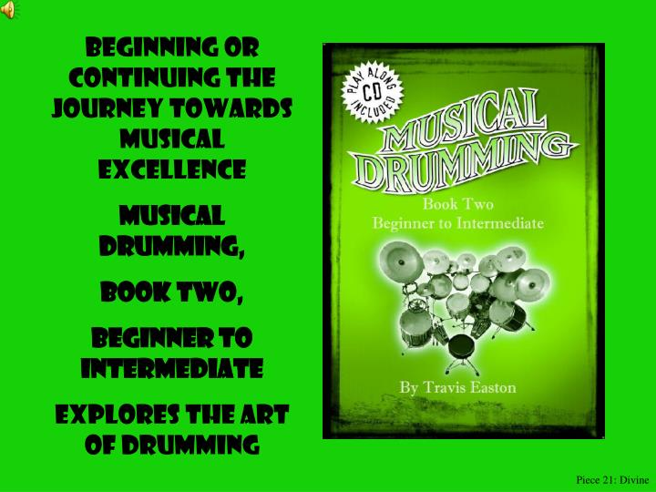 Beginning or Continuing the journey towards musical excellence