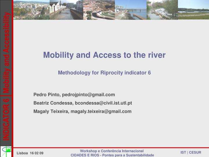 mobility and access to the river methodology for riprocity indicator 6