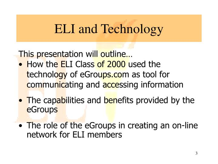 ELI and Technology