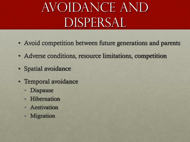 Avoidance and dispersal
