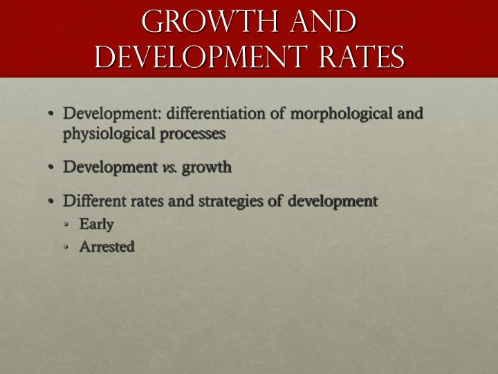 Growth and Development Rates
