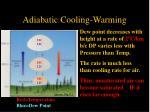 adiabatic cooling warming