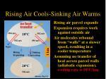 rising air cools sinking air warms