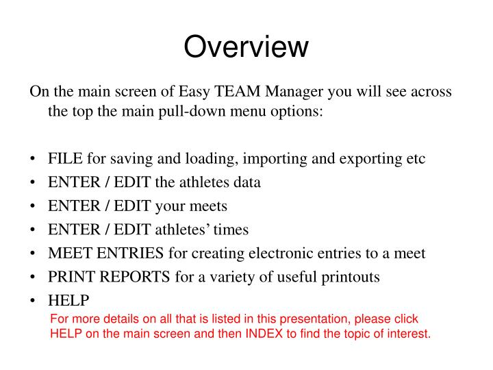 On the main screen of Easy TEAM Manager you will see across the top the main pull-down menu options:
