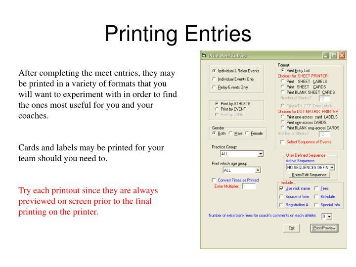 Printing Entries