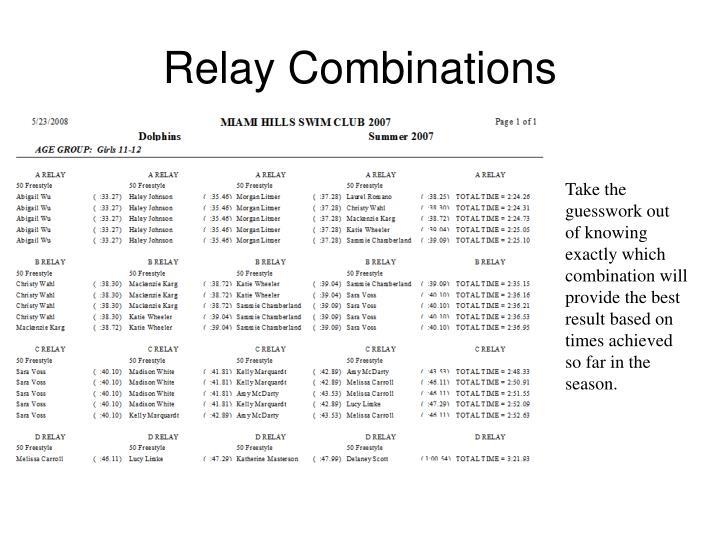 Relay Combinations
