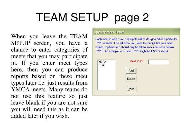 TEAM SETUP  page 2