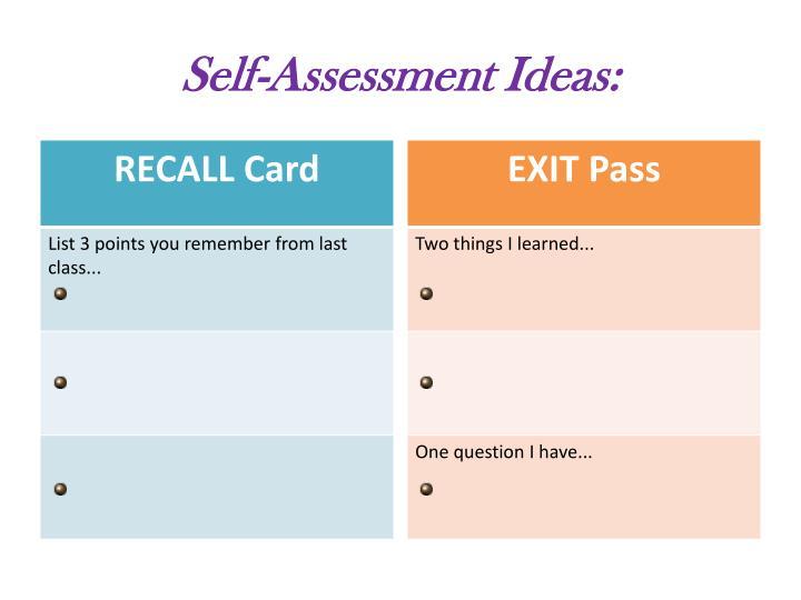 Self-Assessment Ideas: