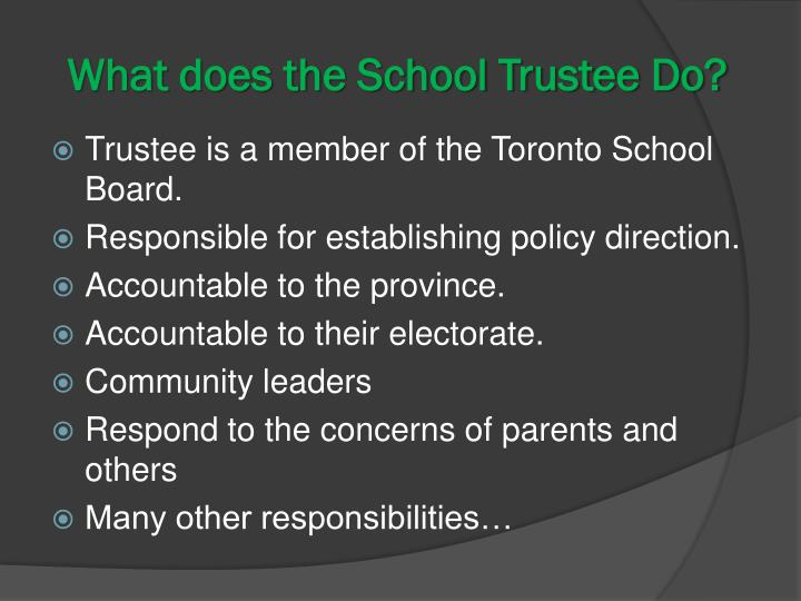 What does the School Trustee Do?