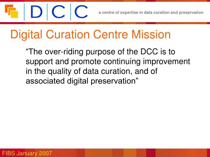 Digital Curation Centre Mission