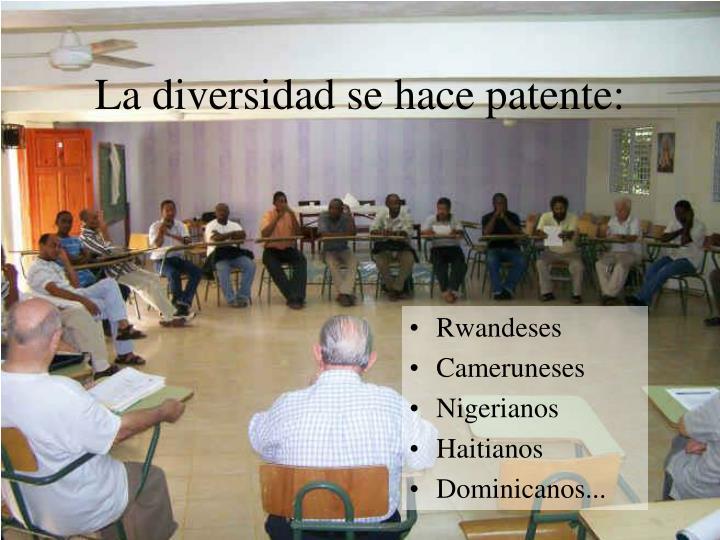 La diversidad se hace patente: