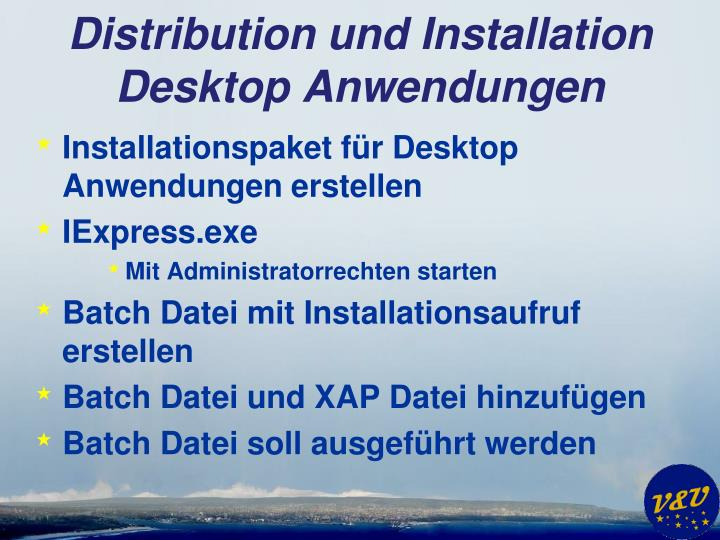Distribution und Installation