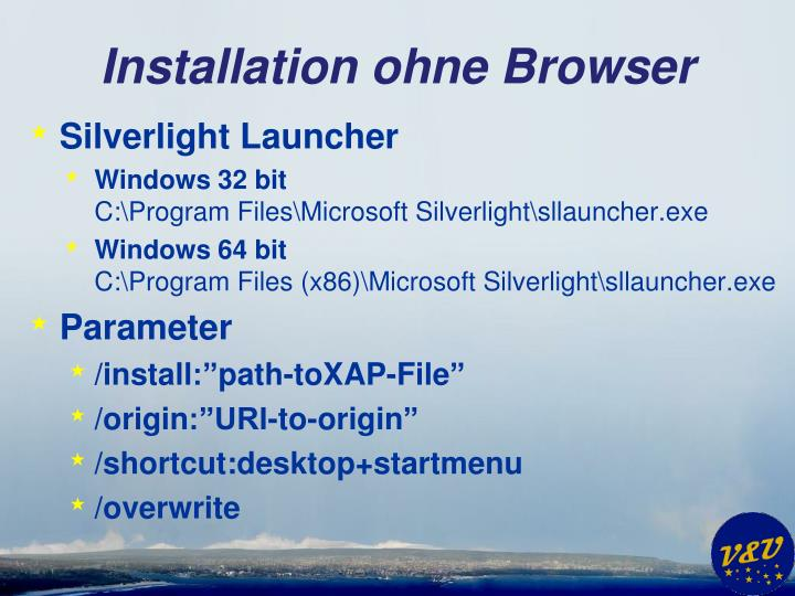 Installation ohne Browser
