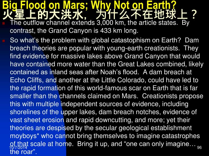 Big Flood on Mars; Why Not on Earth?