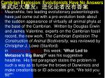 cambrian explosion evolutionists have no answers1