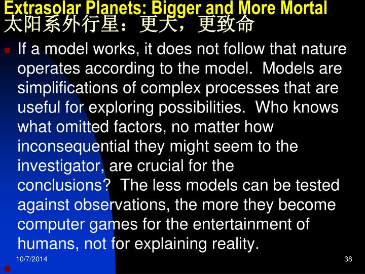 Extrasolar Planets: Bigger and More Mortal