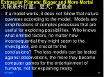 extrasolar planets bigger and more mortal6