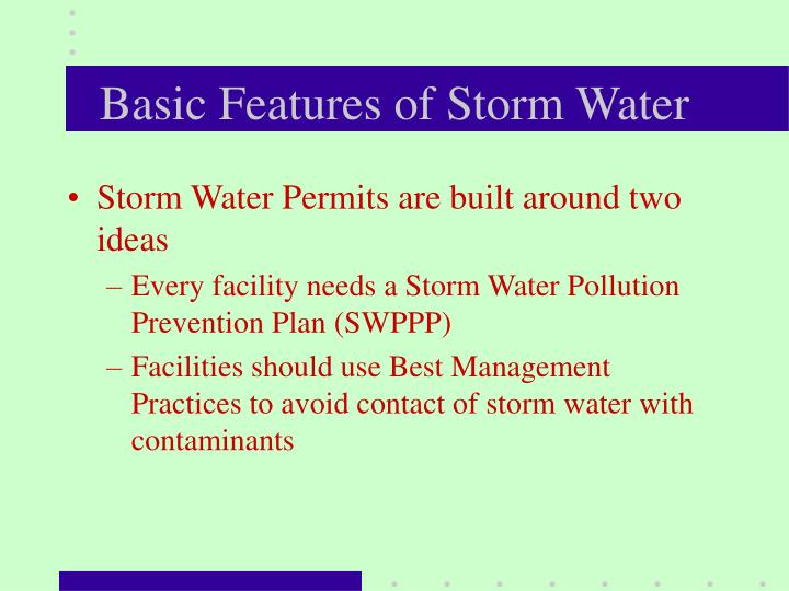Basic Features of Storm Water