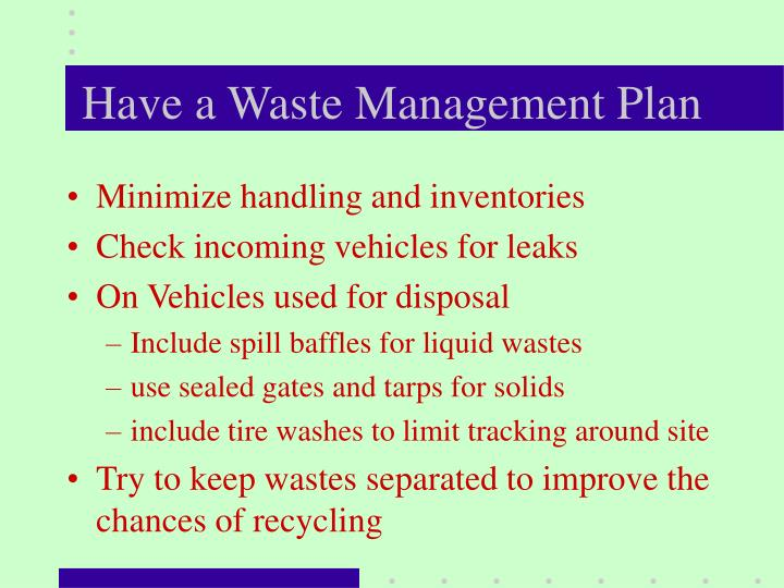 Have a Waste Management Plan