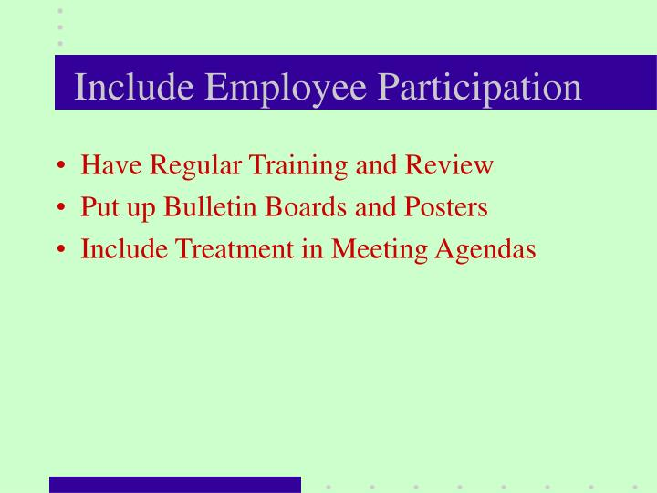 Include Employee Participation