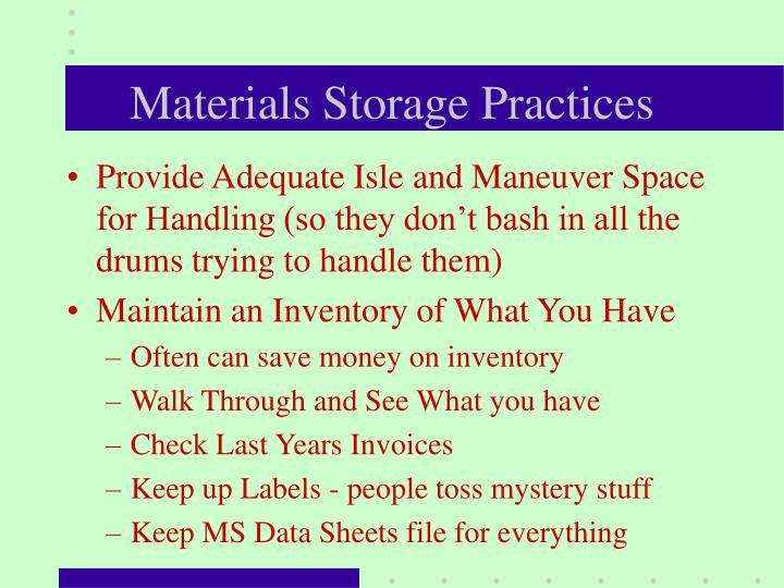 Materials Storage Practices